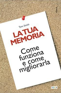 Copertina del libro La tua memoria, di Tom Smith