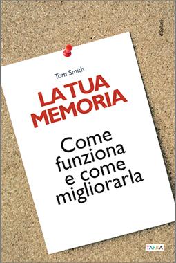 Copertina del libro La tua memoria, di Tom Smith