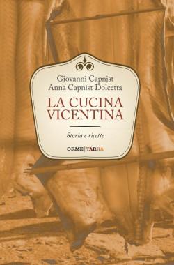 copertina del libro La cucina vicentina , di Capnist