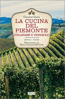 Copertina del libro La cucina del Piemonte collinare e vignaiolo, di Giovanni Goria
