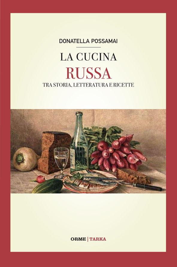 La cucina russa for Cucina russa