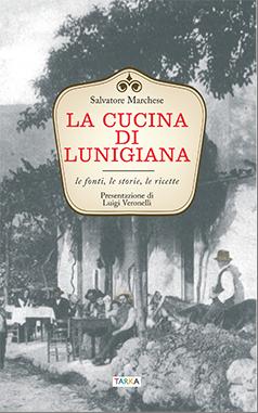 Copertina del libro La cucina di Lunigiana, di Salvatore Marchese - Tarka edizioni