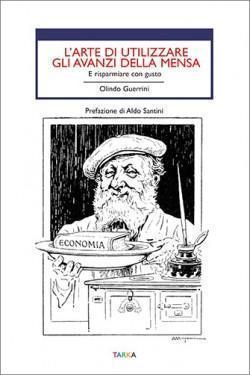 Copertina del libro: L'arte di utilizzare gli anvazi della mensa, di Olindo Guerrini
