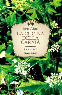 La cucina della Carnia, Pietro Adami – copertina