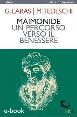 copertina dell'ebook Maimonide, un percorso verso il benessere, di Giuseppe Laras e Michele Tedeschi