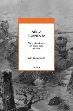 Copertina del libro Nella Tormenta di Luigi Campolonghi, Tarka edizioni