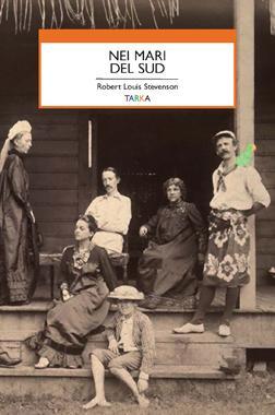 copertina del libro Nei Mari del Sud, di Robert Louis Stevenson –Tarka edizioni