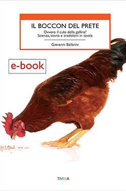copertina Il boccon del prete. Ovvero il culo della gallina? Scienza, storia e tradizioni in tavola, di Giovanni Ballarini