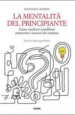 """Copertina del libro """"La mentalità del principiante"""" di Jonathan G. Koomey"""