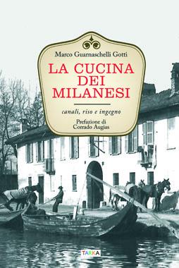 Copertina del libro La cucina dei milanesi, di Marco Guarnaschelli Gotti