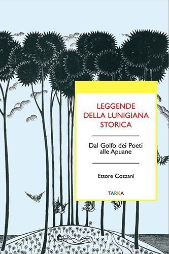 copertina del libro Leggende della Lunigiana storica, di Ettore Cozzani