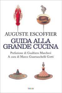 copertina del libro Guida alla Grande Cucina di Auguste Escoffier