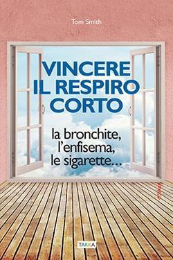 """copertina del libro """"Vincere il respiro corto"""" di Tom Smith"""