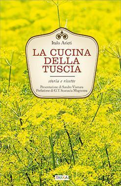 La cucina della Tuscia, di Italo Arieti, Tarka edizioni - copertina