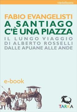 ebook A Santiago c'è una piazza – Evangelisti