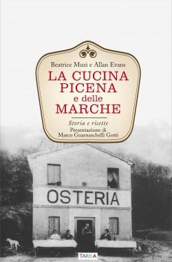 copertina del libro La cucina picene e delle Marche di Beatrice Muzi e Allan Evans