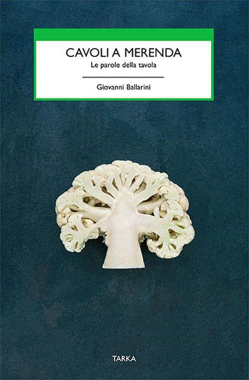 copertina del libro Cavoli a merenda di Giovanni Ballarini