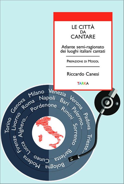 copertina del libro Le città da cantare, di Riccardo Canesi