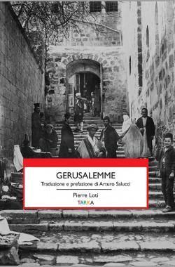 Gerusalemme Pierre Loti copertina