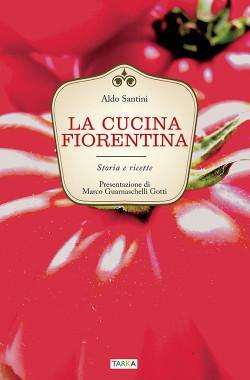 La cucina fiorentina, di Aldo Santini, copertina